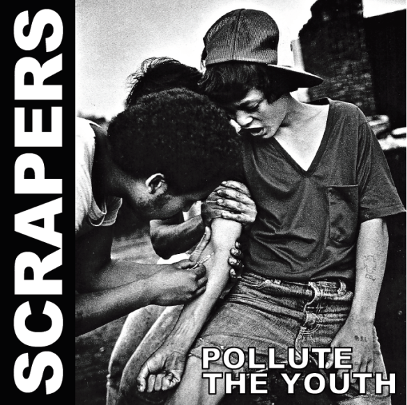 Scrapers - Pollute The Youth (ep) - cover