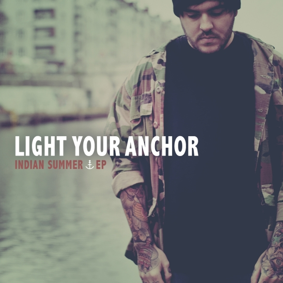 Light Your Anchor - Indian Summer EP - Artwork