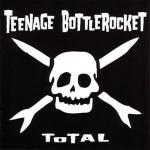 Teenage_bottlerocket-total