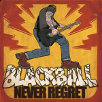 BlackBallNeverRegret